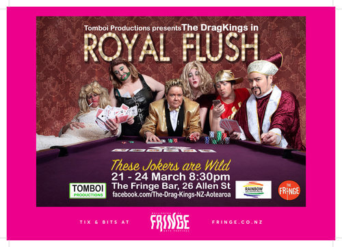Royal Flush by The Drag Kings –  21 to 24 March 2018 – Wellington