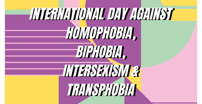 International Day against Homophobia, Transphobia & Biphobia 2020 – #IDAHOBIT2020