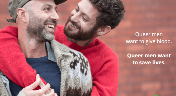 Queer Men want to give blood, Queer Men want to save lives