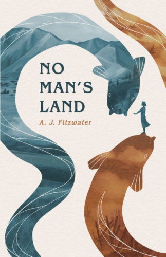 No Man' s Land by A.J. Fitzwater